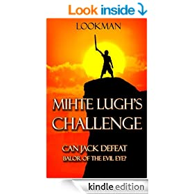 Mihte Lugh's Challenge: Can Jack defeat  Balor of the Evil Eye?