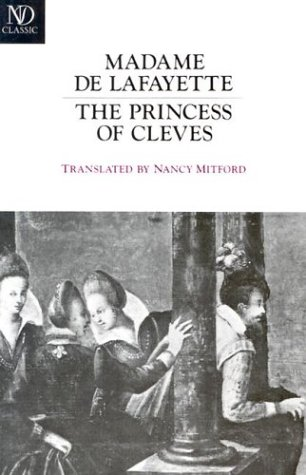 Princess of Cleves, MADAME DE LAFAYETTE, NANCY MITFORD