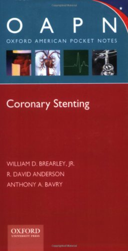 Coronary Stenting (Oxford American Pocket Notes)