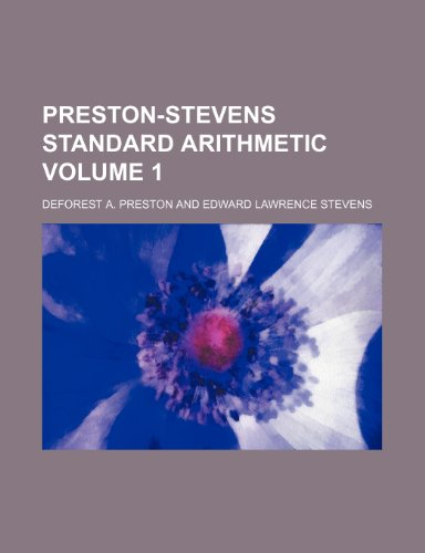Preston-Stevens standard arithmetic Volume 1