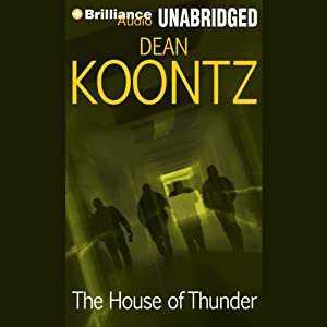 The House of Thunder | [Dean Koontz]