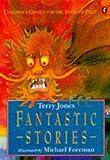 Fantastic Stories (0140362762) by Jones, Terry