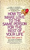 img - for How to Make Love to the Same Person For The Rest of Your Life book / textbook / text book