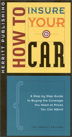 HOW TO INSURE YOUR CAR