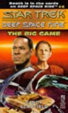 The Big Game (Star Trek Deep Space Nine, No 4) (0671880306) by Schofield, Sandy