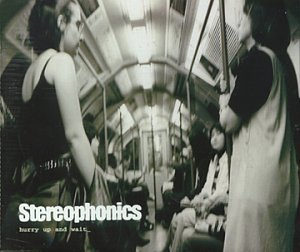 Stereophonics - Hurry Up and Wait - Zortam Music