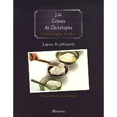 Un petit test du nouveau livre de christophe felder la for Livre cuisine mercotte