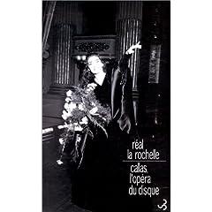 Callas, l'opéra du disque (Biographie)