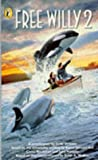 Free Willy 2 (0140377581) by Todd Strasser