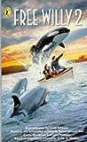 Free Willy 2 (0140377581) by Todd Strasser