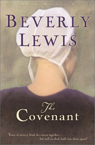 The Covenant (Abram's Daughters), Beverly Lewis