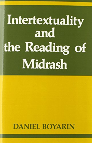 Intertextuality and the Reading of Midrash (Indiana...