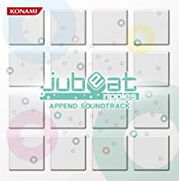 「jubeat ripples APPEND SOUNDTRACK」