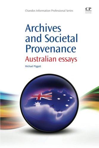 Archives and Societal Provenance: Australian Essays (Chandos Information Professional Series)