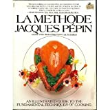 La Methode (0671504959) by Jacques Pepin