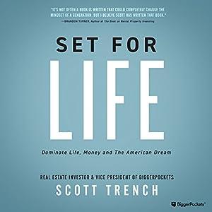 Set for Life: Dominate Life, Money, and the American Dream Hörbuch von Scott Trench Gesprochen von: Scott Trench