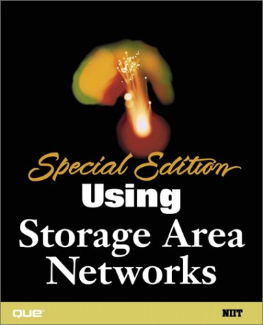Special Edition Using Storage Area Networks