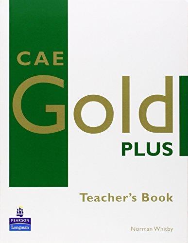 CAE Gold Plus: Teacher's Resource Book (Gold)
