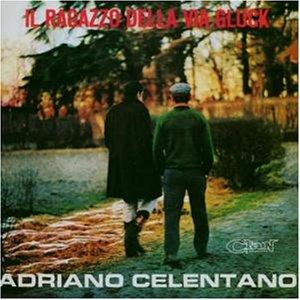 Adriano Celentano - La Festa Lyrics - Zortam Music