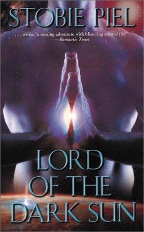 Lord of the Dark Sun, STOBIE PIEL