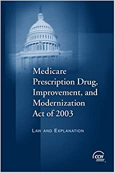 medicare modernization The anti-consumer poison pill was embedded in a law ironically called the medicare modernization act among other things, it put corporate pharmacy benefit managers (pbms) in charge of acquiring.