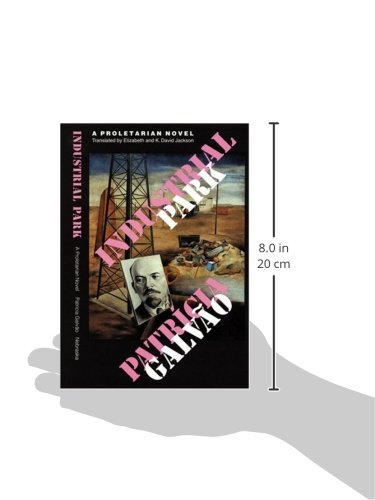 Industrial Park: A Proletarian Novel (Latin American Women Writers)
