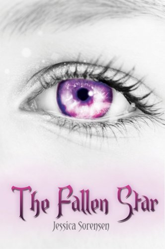 The Fallen Star (Fallen Star Series Book 1) by Jessica Sorensen