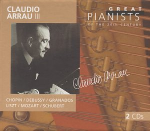 Chopin - Claudio Arrau 3 (III) (Great Pianists of the Century series) - Chopin / Debussy / Granados / Liszt / Mozart / Schubert (2 CDs) - Zortam Music