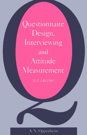 Questionnaire Design, Interviewing and Attitude Measurement
