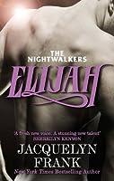 Elijah: Number 3 in series (Nightwalkers)