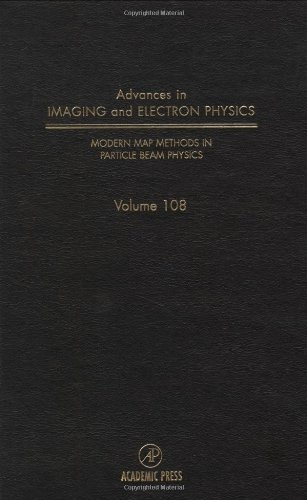 Modern Map Methods In Particle Beam Physics, Volume 108 (Srlances In Imaging & Electron Physics)