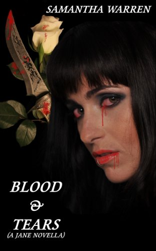 Blood & Tears (Jane, #3)