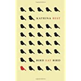 Bird Eat Birdby Katrina Best