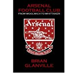 Arsenal Football Club: From Woolwich to Whittakerby Brian Glanville