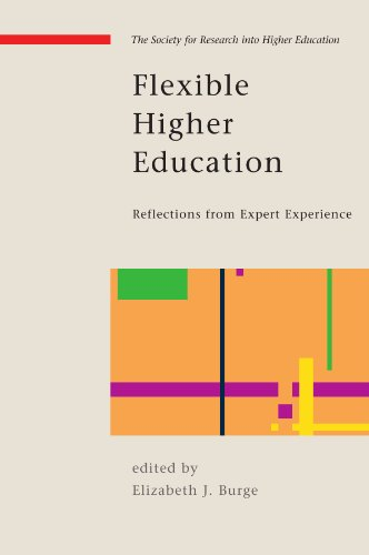 Flexible Higher Education: Reflections from Expert Experience (Society for Research Into Higher Education)