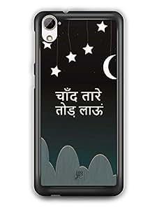 YuBingo Chaand Tare Tod Laaun Mobile Case Back Cover for HTC Desire 826