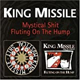 Mystical Shit/Fluting on the Hump
