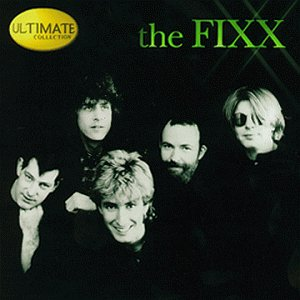 FIXX - Ultimate Collection (Greatest Hits) - The Fixx - Zortam Music