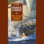 The Ionian Mission: Aubrey/Maturin Series, Book 8 (       ABRIDGED) by Patrick O'Brian Narrated by Tim Pigott-Smith