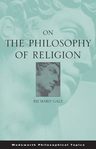 On the Philosophy of Religion (Wadsworth Philosophical Topics)
