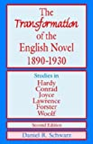 The Transformation of the English Novel, 1890-1930 (0312023715) by Daniel R. Schwarz