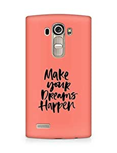AMEZ make your dreams happen Back Cover For LG G4
