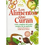img - for Los Alimentos Que Curan (Spanish Edition) book / textbook / text book