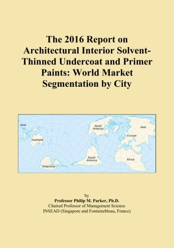 the-2016-report-on-architectural-interior-solvent-thinned-undercoat-and-primer-paints-world-market-s