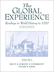 The Global Experience: Readings in World History to 1550