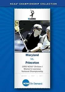 1995 NCAA(r) Division I Women's Lacrosse National Championship - Maryland vs. Princeton