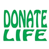 Donate Life, Vinyl Car Decal, 'White', '5-by-5 inches'