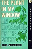 img - for The plant in my window (Apollo editions) book / textbook / text book