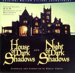 House Of Dark Shadows (1970 Film) / Night Of Dark Shadows (1971 Film): Original Motion Picture Soundtracks by Rhino