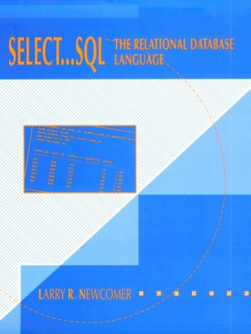 Select--SQL: The Relational Database Language PDF